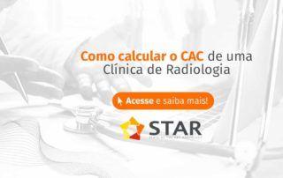 Afinal, como calcular o CAC de uma clínica de radiologia? | STAR Telerradiologia 2