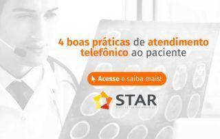 4 boas práticas de atendimento telefônico ao paciente | STAR Telerradiologia 2
