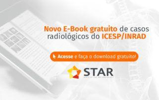 Novo E-Book gratuito de casos radiológicos do ICESP/INRAD | STAR Telerradiologia 5