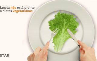 O planeta não está pronto para dietas vegetarianas | STAR Telerradiologia