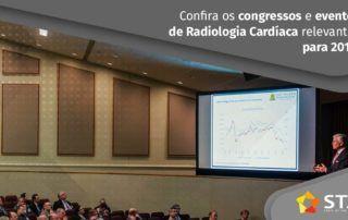 Radiologia Cardíaca - Congressos e eventos imperdíveis em 2019 | STAR Telerradiologia