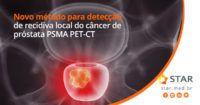método para detecção de recidiva local do câncer de próstata: PSMA PET-CT