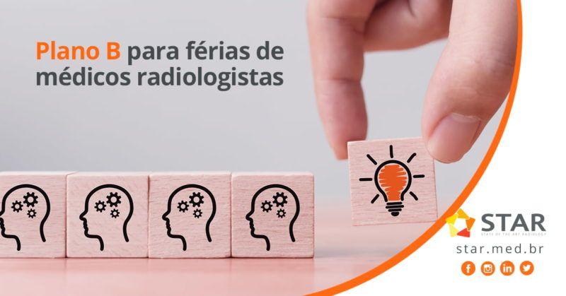 Plano B para férias de médicos radiologistas